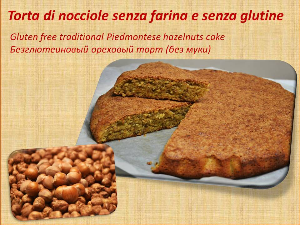 Torta di nocciole senza glutine glutenfree Recipes in Italy and Said in Italy